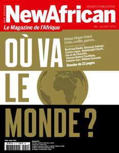New African, le magazine de l'Afrique - Mai - Juin 2017