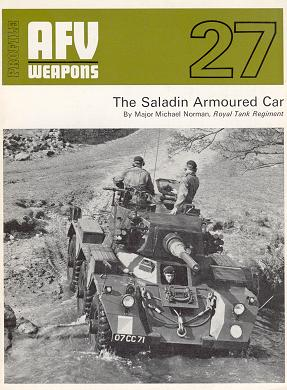 AFV Weapons No.27 - The Saladin Armoured Car