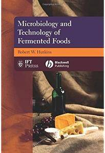 Microbiology and Technology of Fermented Foods [Repost]