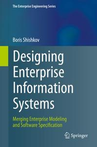 Designing Enterprise Information Systems: Merging Enterprise Modeling and Software Specification