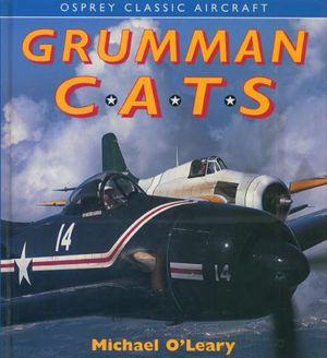 Grumman Cats (Osprey Classic Aircraft) (Repost)
