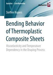 Bending Behavior of Thermoplastic Composite Sheets: Viscoelasticity and Temperature Dependency in the Draping Process