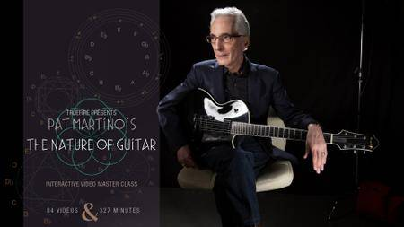 Truefire - The Nature of Guitar with Pat Martino