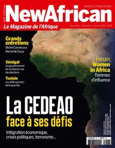 New African, le magazine de l'Afrique - Novembre - Décembre - Janvier 2018