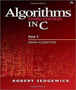 Algorithms in C, Part 5: Graph Algorithms (3rd Edition) (Pt.5)