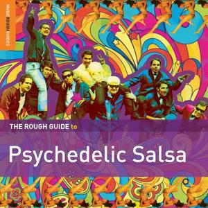 VA - Rough Guide to Psychedelic Salsa (2015)