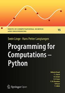 Programming for Computations - Python: A Introduction to Numerical Simulations  (Repost)