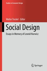 Social Design: Essays in Memory of Leonid Hurwicz (Repost)