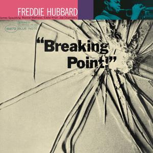 Freddie Hubbard - Breaking Point (1964/2015) [Official Digital Download 24bit/192kHz]