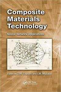 Composite Materials Technology: Neural Network Applications (Repost)