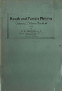 Rough and Tumble Fighting (Personal Defense Tactics)