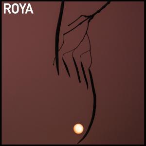 Roya - Roya (2017)