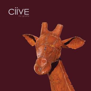CiiVE - My Giraffe (2017)