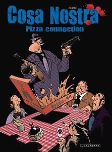 Cosa Nostra - Tome 3 - Pizza Connection