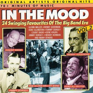 In The Mood - 24 Swinging Favourites of The Big Band Era