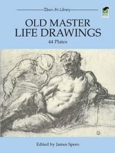 Old Master Life Drawings: 44 Plates (Repost)