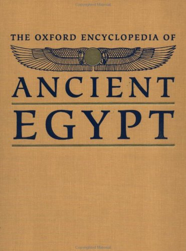 The Oxford Encyclopedia of Ancient Egypt: P-Z ( vol 3 )