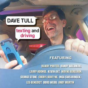Dave Tull - Texting And Driving (2018)