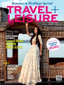 Travel+Leisure India & South Asia - February 2019