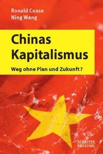 Chinas Kapitalismus: Weg ohne Plan und Zukunft? (repost)