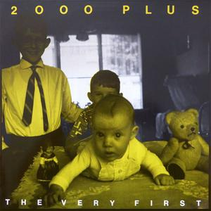 2000 Plus - The Very First (1996) {2000 Plus Productions}