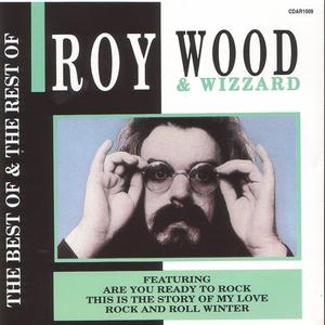 Roy Wood & Wizzard - The Best of & The Rest of (1989)