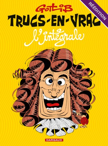 Trucs-en-vrac - Intégrale (Gotlib)
