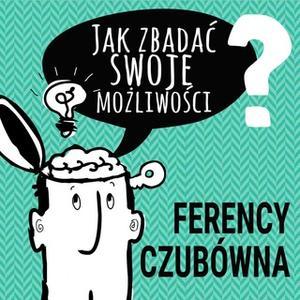«Jak zbadać swoje możliwości» by PII Polska