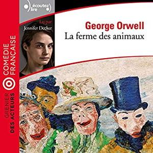 """George Orwell, """"La ferme des animaux: Grenier des acteurs"""""""