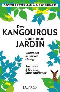 """Georges Feterman, Marc Giraud, """"Des kangourous dans mon jardin : Comment la nature change"""""""