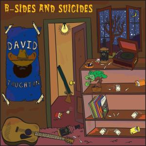 David Touchton - B-Sides & Suicides (2019)