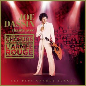 Joe Dassin, Les Choeurs de l'Armée Rouge - Joe Dassin chante avec Les Choeurs de l'Armée Rouge (2015)