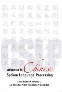 Advances in Chinese Spoken Language Processing (Repost)