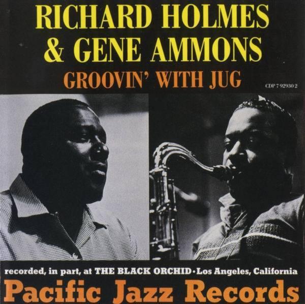 Richard Holmes & Gene Ammons - Groovin' with Jug (1961) (Repost)