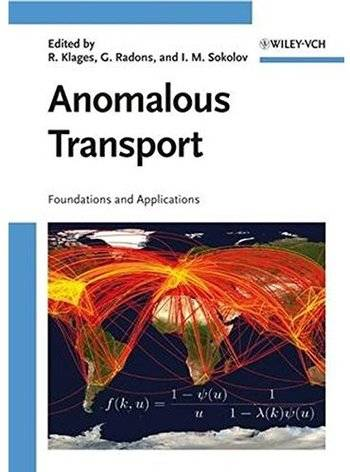 Anomalous Transport: Foundations and Applications [Repost]