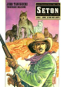 Seton - Tome 1 - Lobo, Le Roi des Loups