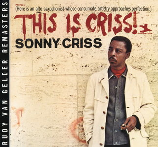 Sonny Criss - This Is Criss! (1966) {2008 Prestige RVG Remasters Series}
