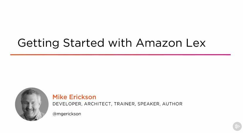 Getting Started with Amazon Lex