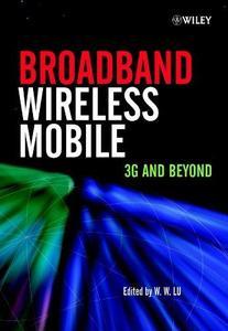 Broadband Wireless Mobile 3G and Beyond