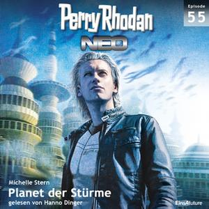 «Perry Rhodan Neo - Episode 55: Planet der Stürme» by Michelle Stern