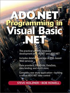 ADO.NET Programming in Visual Basic .NET (2nd Edition) [Repost]