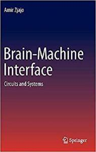 Brain-Machine Interface: Circuits and Systems [Repost]