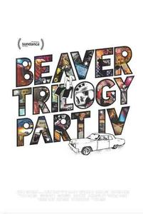 Beaver Trilogy Part IV (2015)