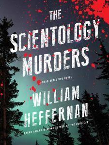The Scientology Murders: A Dead Detective Novel
