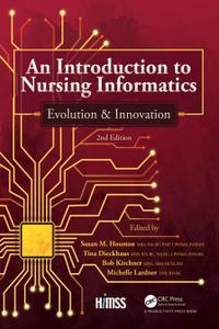 An Introduction to Nursing Informatics, Evolution, and Innovation, 2nd Edition: Evolution and Innovation