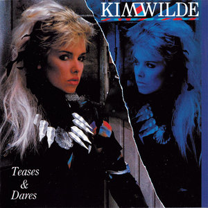 Kim Wilde - Teases & Dares (1984) 2CD Remastered Expanded 2010 [Re-Up]