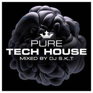 VA - Pure Tech House, Mixed By DJ SKT (2018)