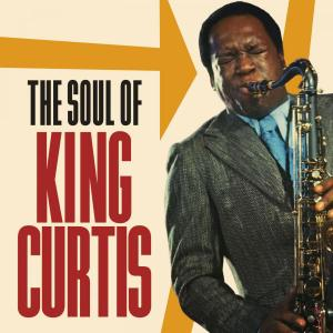 VA - The Soul Of King Curtis (2CD, 2019)
