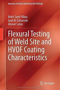 Flexural Testing of Weld Site and HVOF Coating Characteristics (Repost)