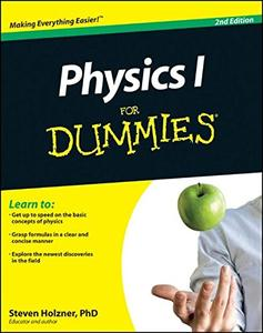 Physics I For Dummies, 2E [Repost]